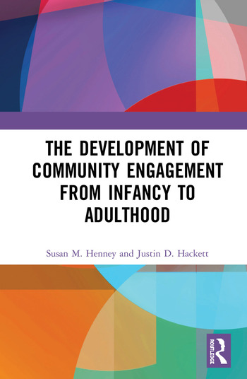 The Development of Community Engagement from Infancy to Adulthood book cover
