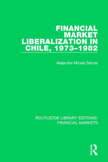 Financial Market Liberalization in Chile, 1973-1982 book cover