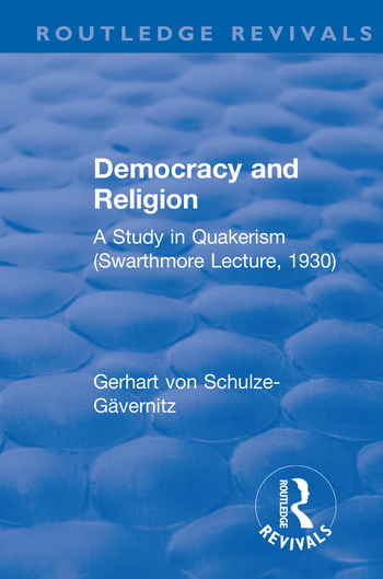 Revival: Democracy and Religion (1930) A Study in Quakerism (Swarthmore Lecture, 1930) book cover