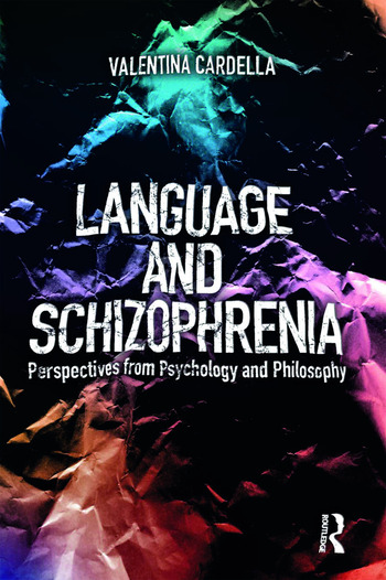 Language and Schizophrenia Perspectives from Psychology and Philosophy book cover