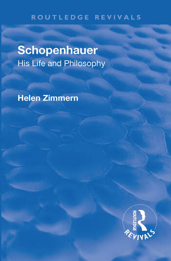Revival: Schopenhauer: His Life and Philosophy (1932) book cover