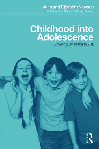 Childhood into Adolescence Growing up in the 1970s book cover