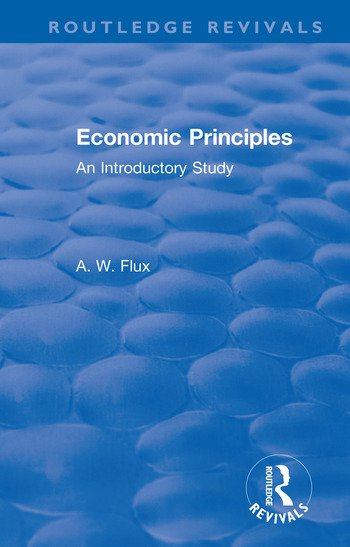 Revival: Economic Principles (1904) An Introductory Study book cover