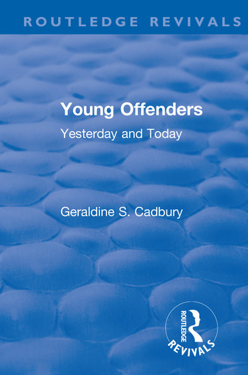 Revival: Young Offenders (1938) Yesterday and Today book cover
