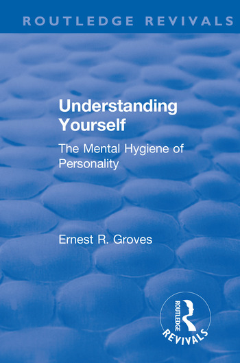 Revival: Understanding Yourself: The Mental Hygiene of Personality (1935) book cover