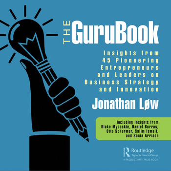 The GuruBook Insights from 45 Pioneering Entrepreneurs and Leaders on Business Strategy and Innovation book cover