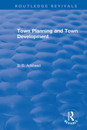 Revival: Town Planning and Town Development (1923) book cover