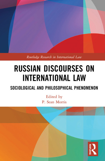 Russian Discourses on International Law Sociological and Philosophical Phenomenon book cover