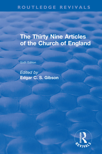 Revival: The Thirty Nine Articles of the Church of England (1908) book cover