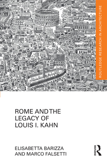 Rome and the Legacy of Louis I. Kahn book cover