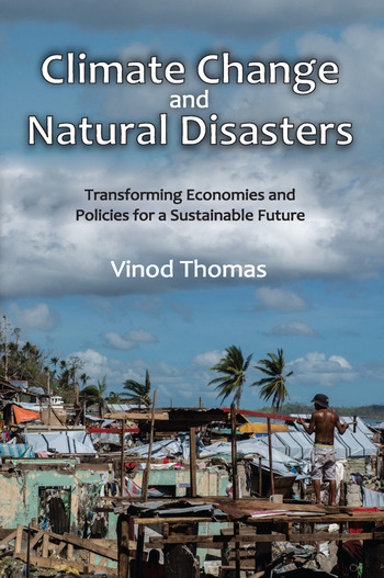 Climate Change and Natural Disasters Transforming Economies and Policies for a Sustainable Future book cover
