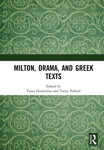 Milton, Drama, and Greek Texts book cover