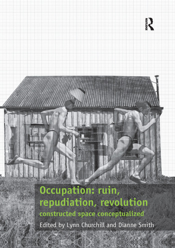 Occupation: ruin, repudiation, revolution constructed space conceptualized book cover