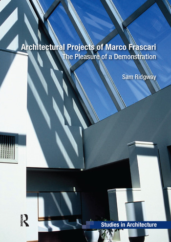 Architectural Projects of Marco Frascari The Pleasure of a Demonstration book cover