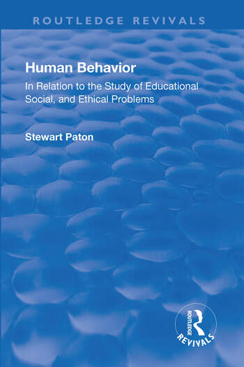Revival: Human Behavior (1921) In Relation to the Study of Educational, Social & Ethical Problems book cover