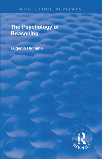 Revival: The Psychology of Reasoning (1923) book cover