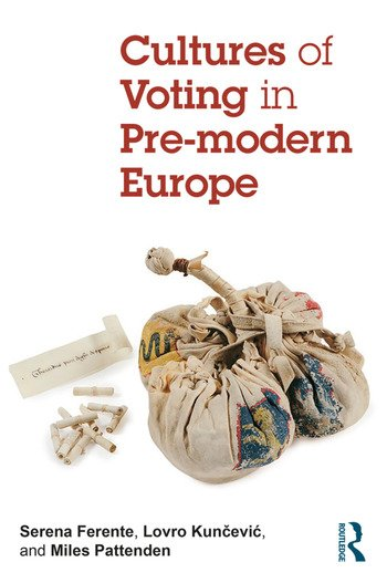 Cultures of Voting in Pre-modern Europe book cover