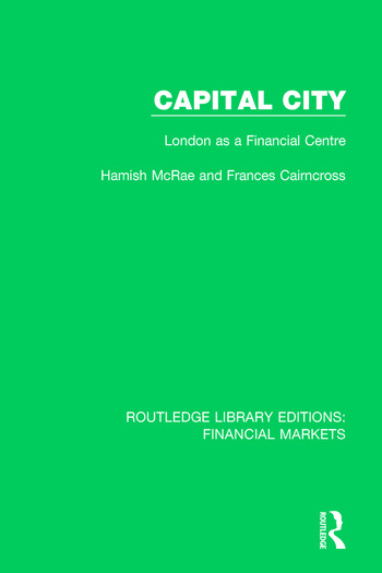 Capital City London as a Financial Centre book cover