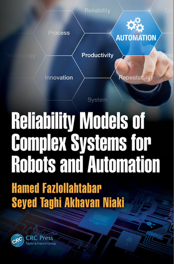 Reliability Models of Complex Systems for Robots and Automation book cover