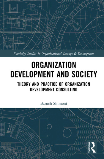Organization Development and Society Theory and Practice of Organization Development Consulting book cover