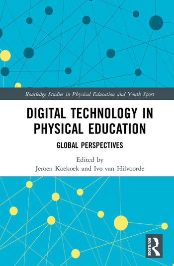Digital Technology in Physical Education Global Perspectives book cover