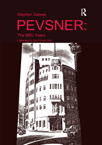 Pevsner: The BBC Years Listening to the Visual Arts book cover