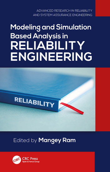 Modeling and Simulation Based Analysis in Reliability Engineering book cover