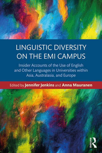 Linguistic Diversity on the EMI Campus Insider accounts of the use of English and other languages in universities within Asia, Australasia and Europe book cover