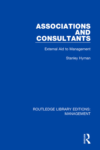 Associations and Consultants External Aid to Management book cover