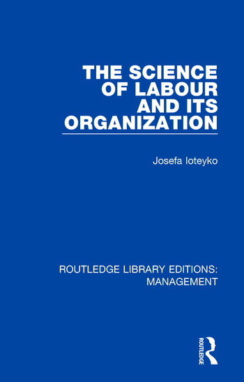 The Science of Labour and its Organization book cover