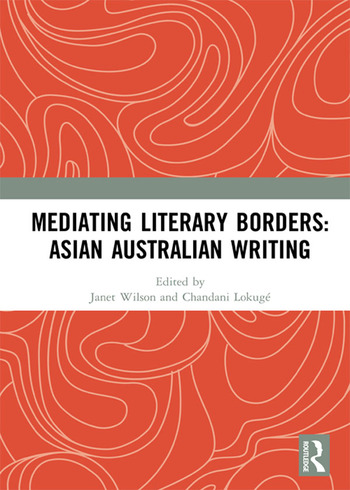 Mediating Literary Borders: Asian Australian Writing book cover