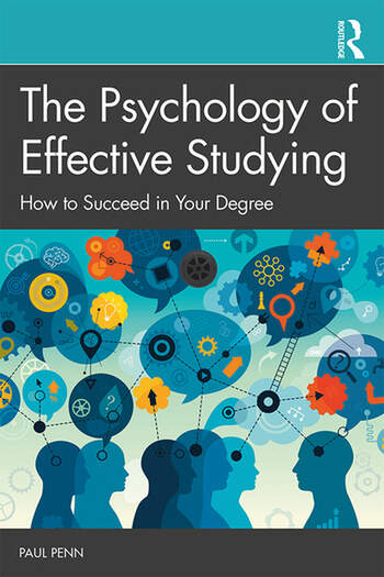 The Psychology of Effective Studying How to Succeed in Your Degree book cover