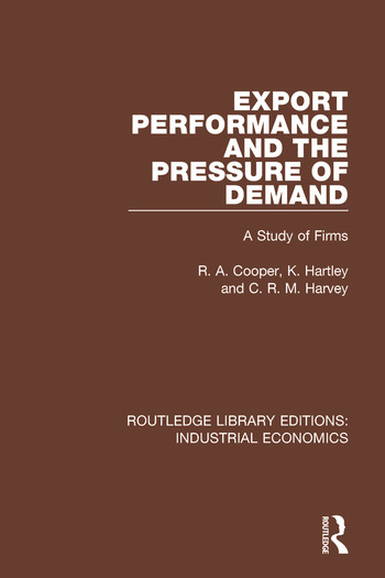 Export Performance and the Pressure of Demand A Study of Firms book cover