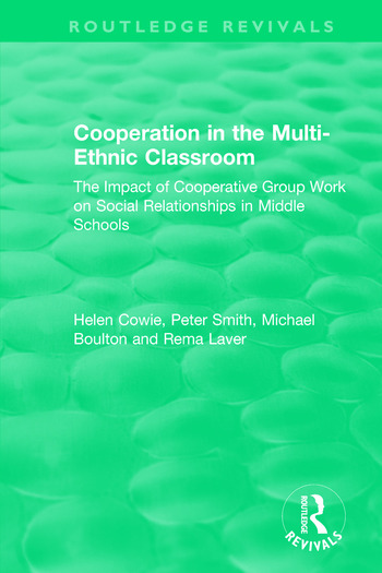 Cooperation in the Multi-Ethnic Classroom (1994) The Impact of Cooperative Group Work on Social Relationships in Middle Schools book cover