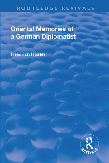 Revival: Oriental Memories of a German Diplomatist (1930) book cover