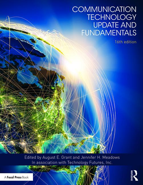 Communication Technology Update and Fundamentals 16th Edition book cover