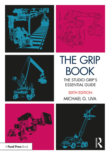 The Grip Book The Studio Grip's Essential Guide book cover