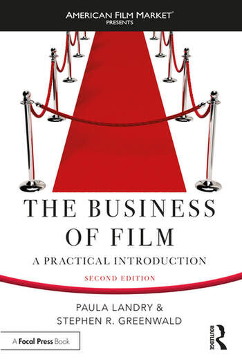 The Business of Film A Practical Introduction book cover