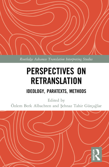 Perspectives on Retranslation Ideology, Paratexts, Methods book cover