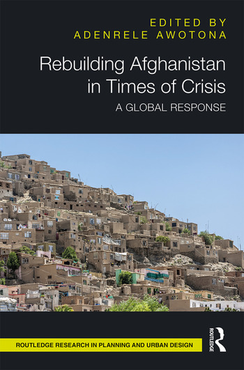 Rebuilding Afghanistan in Times of Crisis A Global Response book cover