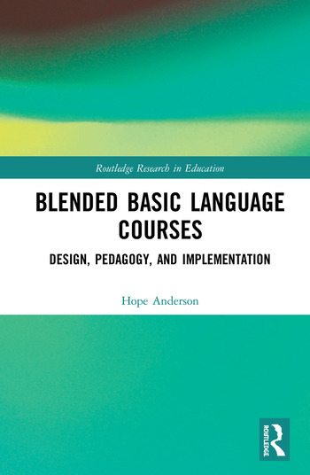 Blended Basic Language Courses Design, Pedagogy, and Implementation book cover