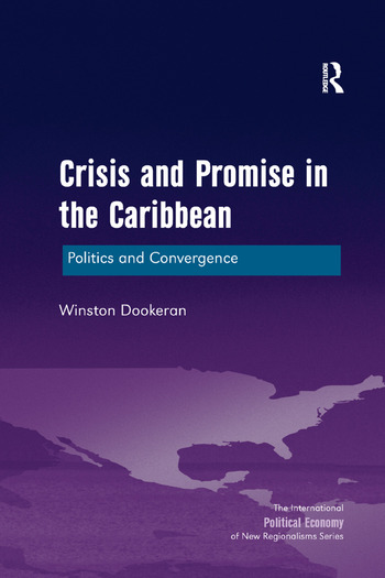 Crisis and Promise in the Caribbean Politics and Convergence book cover