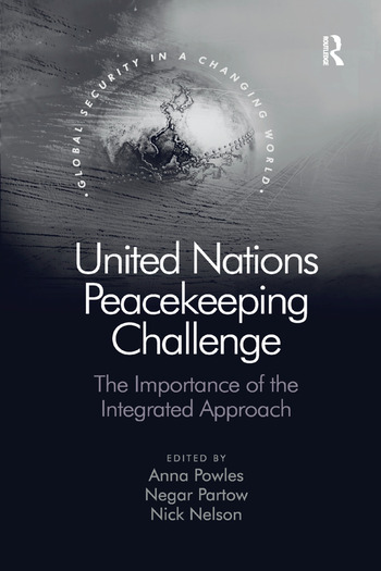 United Nations Peacekeeping Challenge The Importance of the Integrated Approach book cover