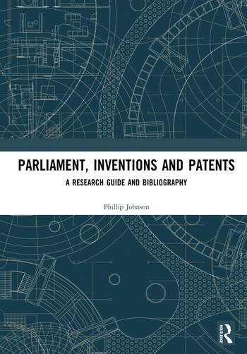 Parliament, Inventions and Patents A Research Guide and Bibliography book cover