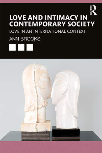 Love and Intimacy in Contemporary Society Love in an International Context book cover