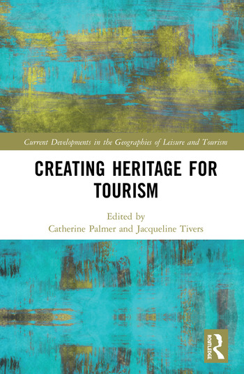 Creating Heritage for Tourism book cover