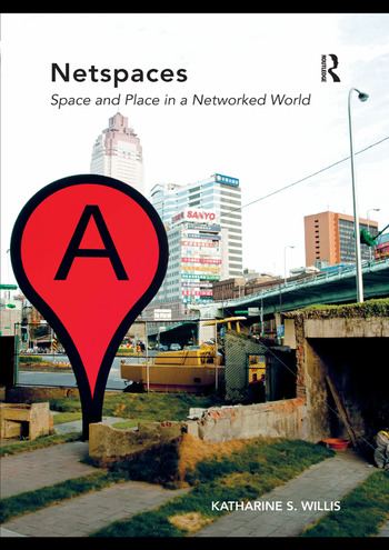 Netspaces Space and Place in a Networked World book cover