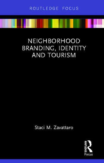Neighborhood Branding, Identity and Tourism book cover