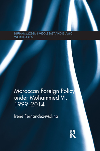 Moroccan Foreign Policy under Mohammed VI, 1999-2014 book cover