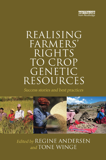 Realising Farmers' Rights to Crop Genetic Resources Success Stories and Best Practices book cover
